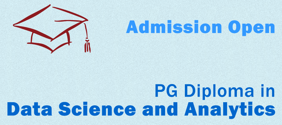 "Admission open in PG Diploma in ""Data Science and Analytics"